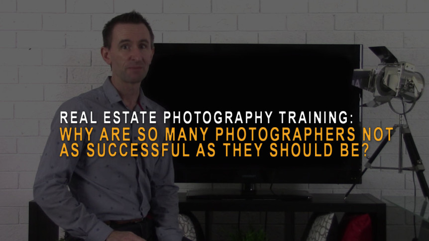 Real estate photography - Why are so many real estate photographers not as successful as they should be?